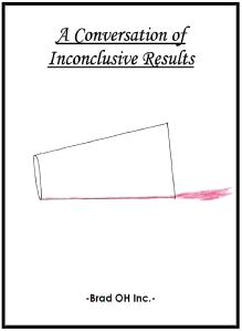 A Conversation of Inconclusive Results Cover